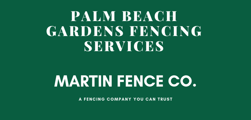 Palm Beach Gardens Fence Company