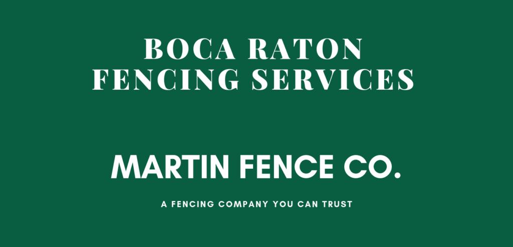 Fencing Boca Raton