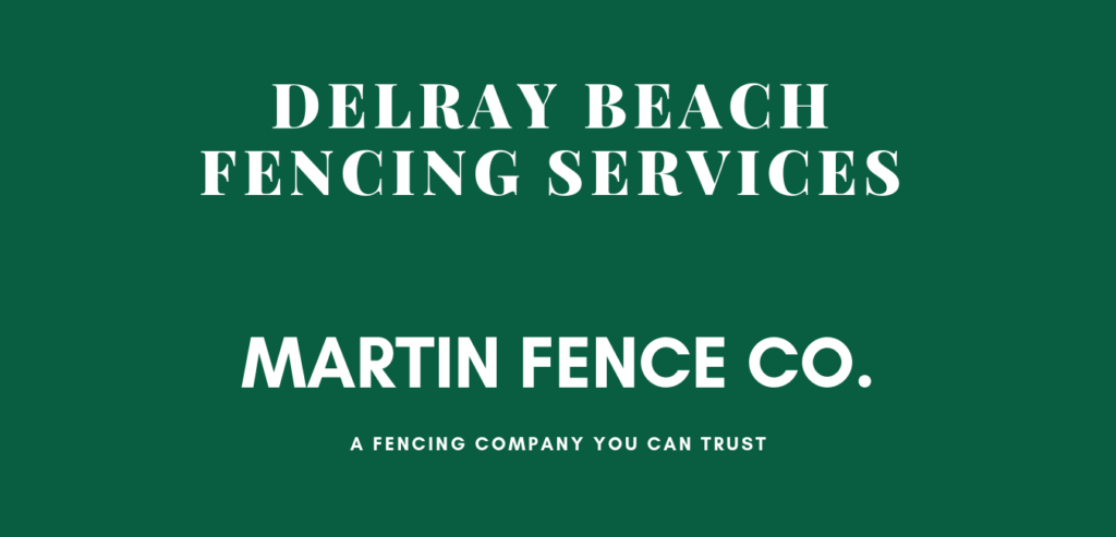 Delray Fence Services