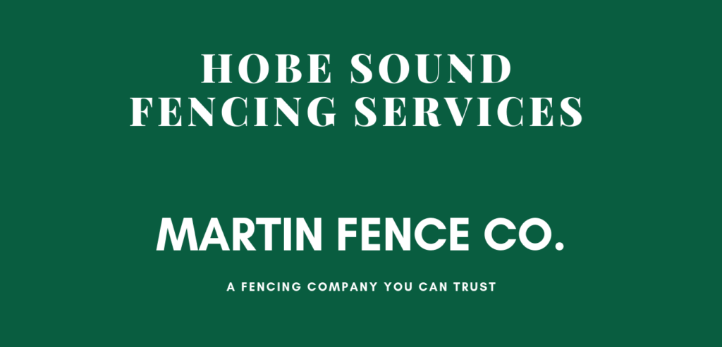 Hobe Sound Martin Fence Co.