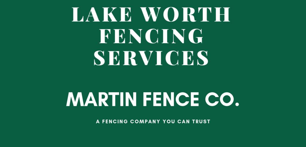 Martin Fence Lake Worth