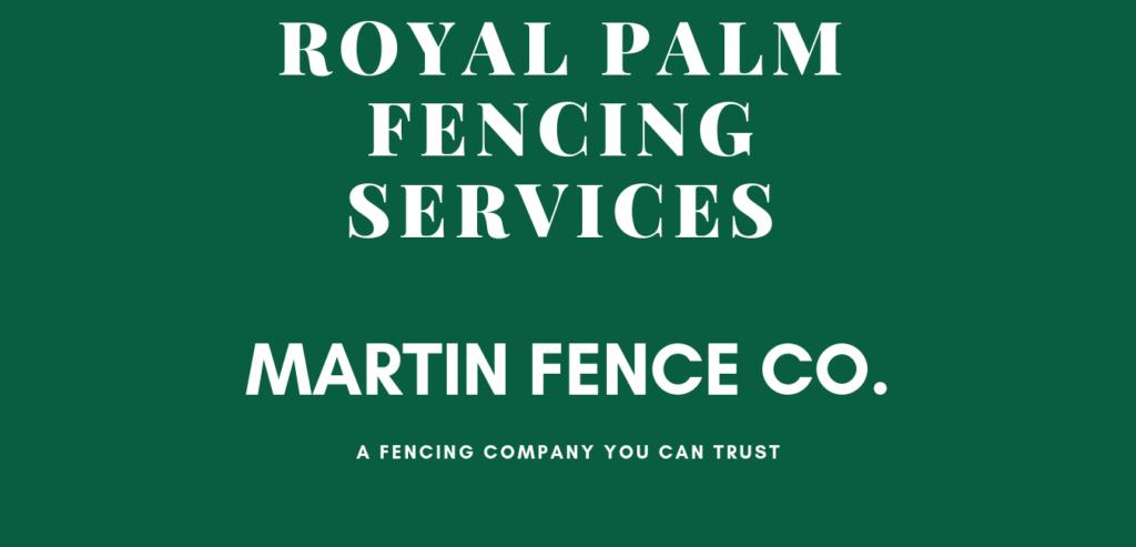 Martin Fence Royal Palm Beach