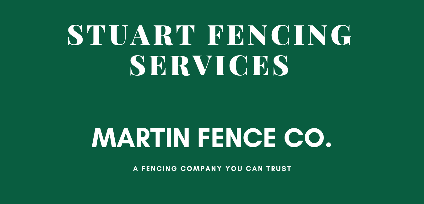 Fence Company Stuart Fencing Services Martin Fence Co